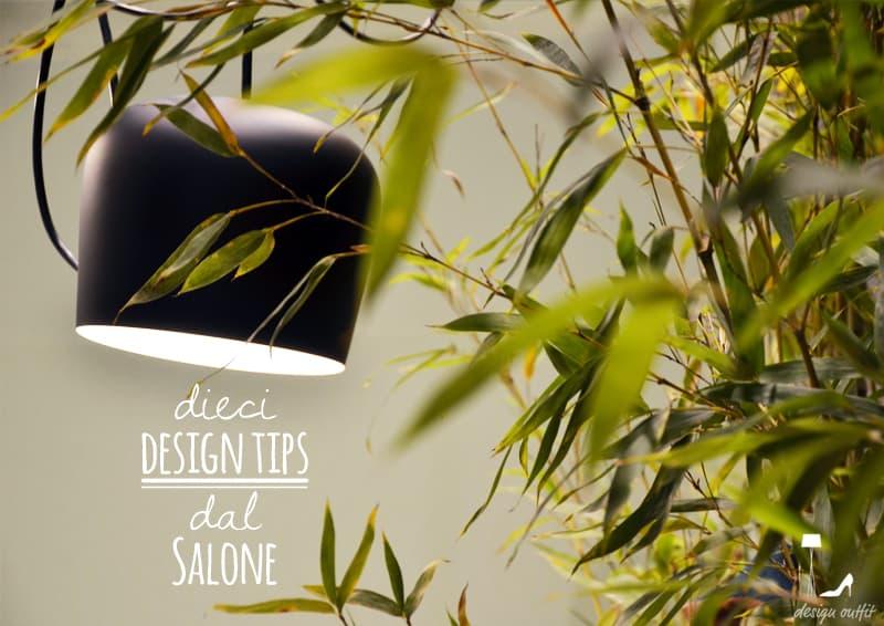 10 design tips dal Salone del Mobile 2015